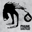 Phunk Investigation - Super Phunk (Original Mix)