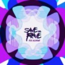 Save The Rave - Cadillacs & Dinosaurs