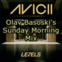 Avicii - Levels (Olav Basoski's Sunday Morning Mix)