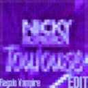 Nicky Romero - Toulouse (Regalo Vampire NOBROSTEP EDIT)