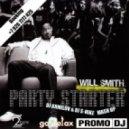 Will Smith feat. Purple Project - Party Starter ( Dj Armilov & Dj S-Nike Mash Up )