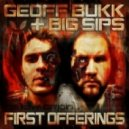 Geoff Bukk, Big Sips - Off With Their Heads (Original Mix)