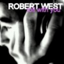 Robert West - Roll With You (Radio Edit)