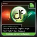 Groove Addix Feat. Stephy Lange - Geh Tiefer (Deeper) (Deepmilos Tech Tiefer Mix)