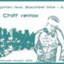 Forgotten feat. Blackfeel Wite  -  Earth (Dj Chiff remix)
