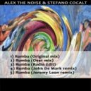 Alex The Noise, Stefano Cocalt  -  Rumba (Over Mix)