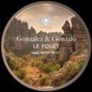 Gonzalo and Gonzalez  - Le Fouet (Original Mix)