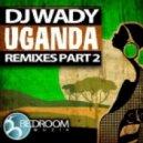 DJ Wady  - Uganda (Outcode Mix)
