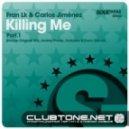 Carlos Jimenez, Fran Lk - Killing Me (Dave Garcia Remix)