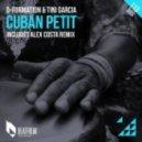 D-Formation & Tini Garcia    - Cuban Petit (Original Mix)