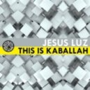 DJ Jesus Luz - This Is Kaballah (Alex Mind Remix)