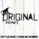 Original Primate - Bassline Skanker