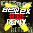 Cut La Roc -  Freeze (Ben & Lex Remix)