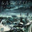 Karetus Feat. Ricco Vitalio - Future Is Now (DJ Kue Remix)