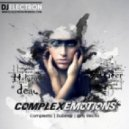 DJ Electron - Complex Emotions #1