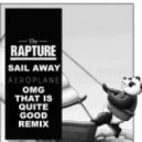 Rapture - Sail Away (Aeroplane Remix)