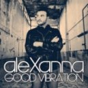 Alexanna - Good Vibration (Extended Mix)