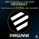 Jericho Ismael Feat. Vuk Lazar - Highway (Dan Dickens Remix)