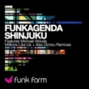 Funkagenda - Shinjuku (Michael Woods Remix)