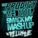 The Prodigy VS Modestep - Smack My Mash Up! (Pelussje Mash Up)