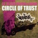Delivio Reavon Aaron Gill C6 - Circle Of Trust (Wax Motif Remix)