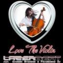 LazerBeat - Love The Violin (Original Extended Mix)