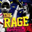 Robbie Moroder ft. Victor Estevez - The Rage (Vocal Mix)