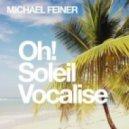Michael Feiner -  Oh! (Original Mix)