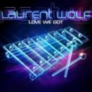 Laurent Wolf, Jonathan Mendelsohn - Love We Got (The Nycer Remix)