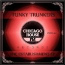 Funky Trunkers - The Soul Is Speaking (Original Mix)