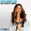 Tale & Dutch vs. Adassa - Little White Lies (Tale & Dutch Club Mix)