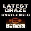 Latest Craze - Blue Notes (Unreleased Sax Pass)