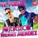 Jose De Rico and Henry Mendez - Te Fuiste (Extended Mix)