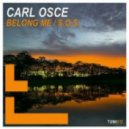Carl Osce - Belong Me (Original Mix)