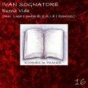 Ivan Sognatore - Buena Vida (Luca Lombardi Remix)