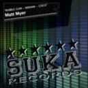 Matt Myer - Minami (Original Mix)