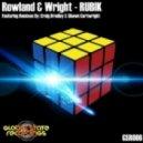 Rowland & Wright - Rubik (Craig Bradley Remix)