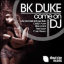 BK Duke  - Come On DJ (Eitan Carmi Remix)