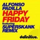 Alfonso Padilla - Happy Friday (Original Mix)