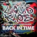 Liquid Kaos  - Back In Time (feat Kirsty Hawkshaw - John Dahlback Remix)