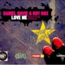 Daniel Bovie Roy Rox feat Nelson - Love Me (Dj Maxwell Remix)