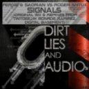 Fergie & Sadrian vs Roger Antux - Signals (Digital Basement Remix)
