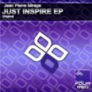 Jean Pierre Mirage - Just Inspire (Original Mix)