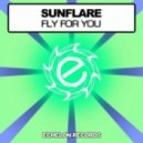 Sunflare - Fly For You (Original Mix)