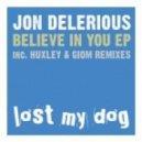 Jon Delerious - Believe In You (Giom Remix)