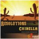 Resolutions - Chibella (Kenny Ground Remix)