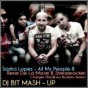 Sasha Lopez & Rene De La Mone & Streamrocker - Changed All My People (DJ BIT MASH - UP)