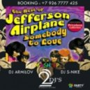 Jefferson Airplane & Dj Martynoff - Somebody ( Dj Armilov & Dj S-Nike Mash Up )