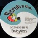 Mungo\'s Hi-Fi - Babylon (Original Mix)