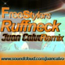Freestylers - Ruffneck (Juan Calvo Remix)
